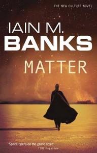 Iain M Banks Matter Orbit books