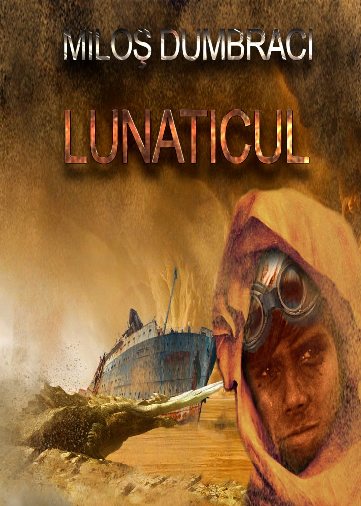 Milos Dumbraci-Lunaticul