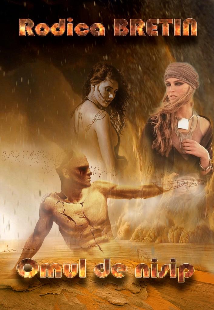 Rodica Bretin - Omul de nisip